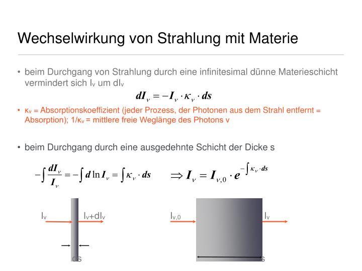 Wechselwirkung von Strahlung mit Materie