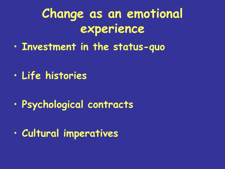 Change as an emotional experience