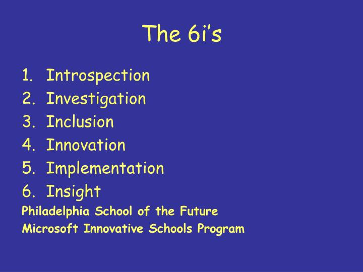 The 6i's