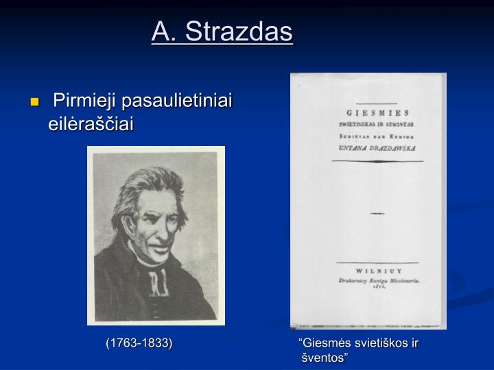 A. Strazdas