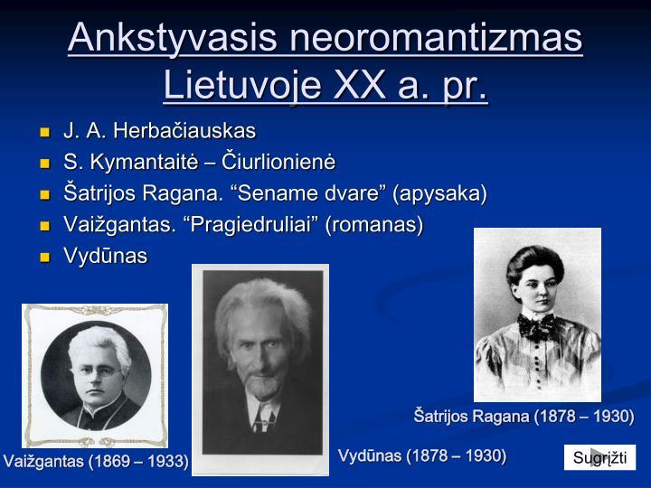 Ankstyvasis neoromantizmas Lietuvoje XX a. pr.