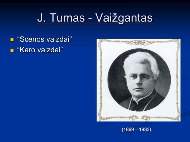 J. Tumas - Vaižgantas