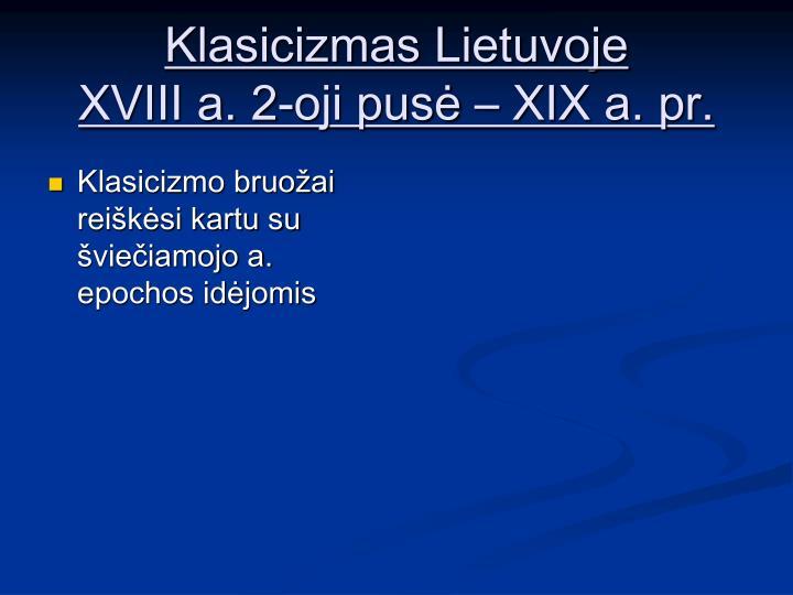 Klasicizmas Lietuvoje