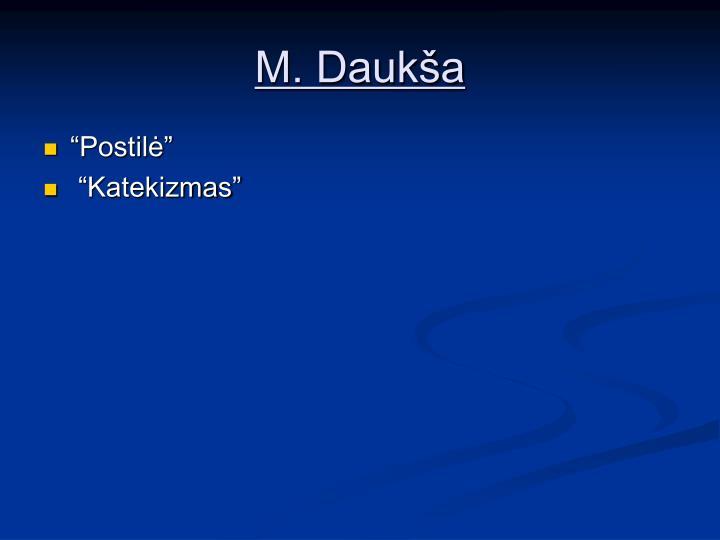 M. Daukša