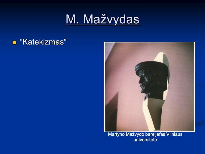 M. Mažvydas