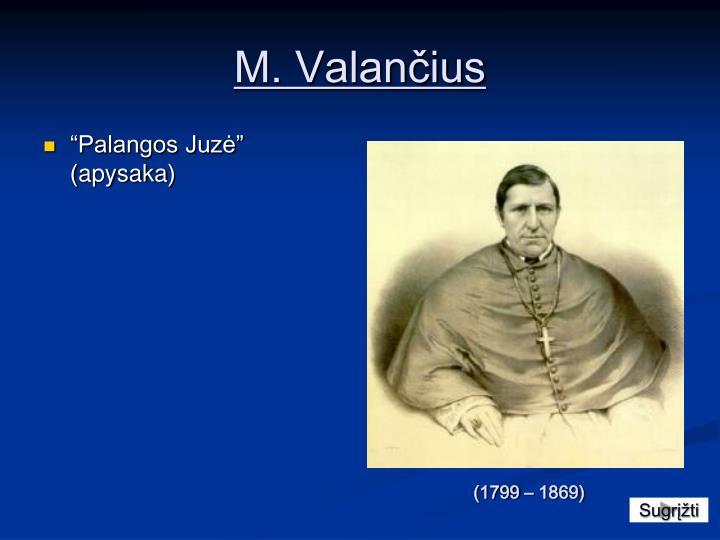 M. Valančius