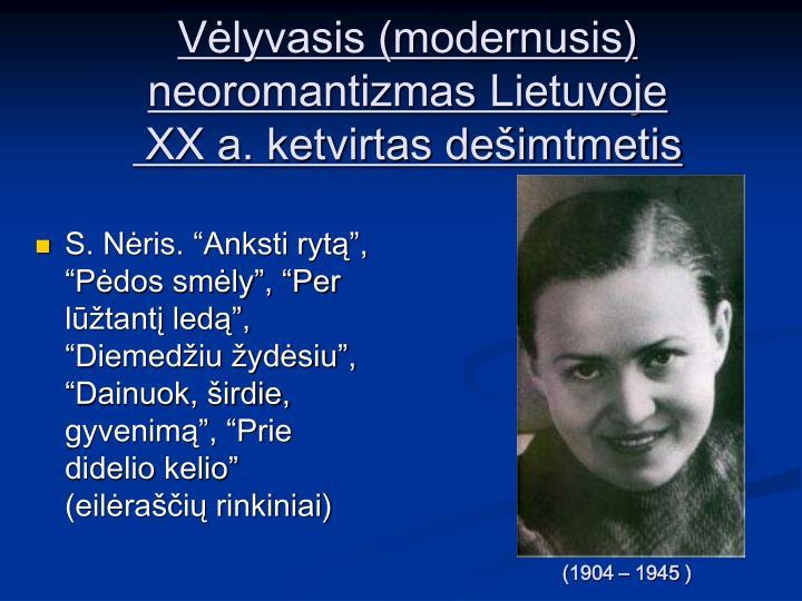 Vėlyvasis (modernusis) neoromantizmas Lietuvoje