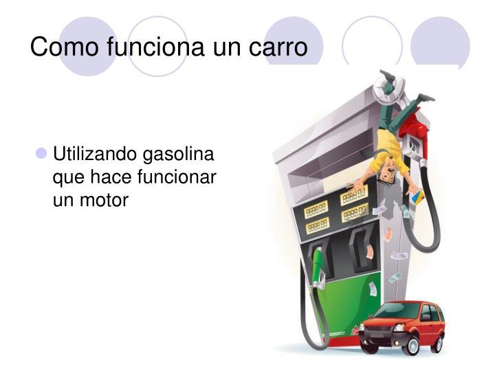 Como funciona un carro