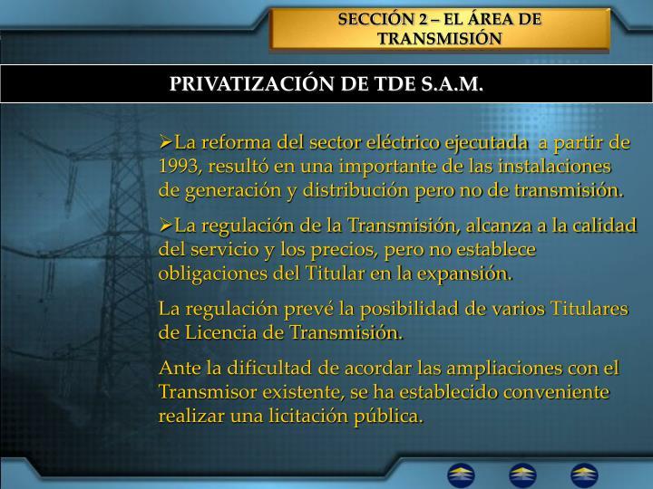 SECCIÓN 2 – EL ÁREA DE TRANSMISIÓN