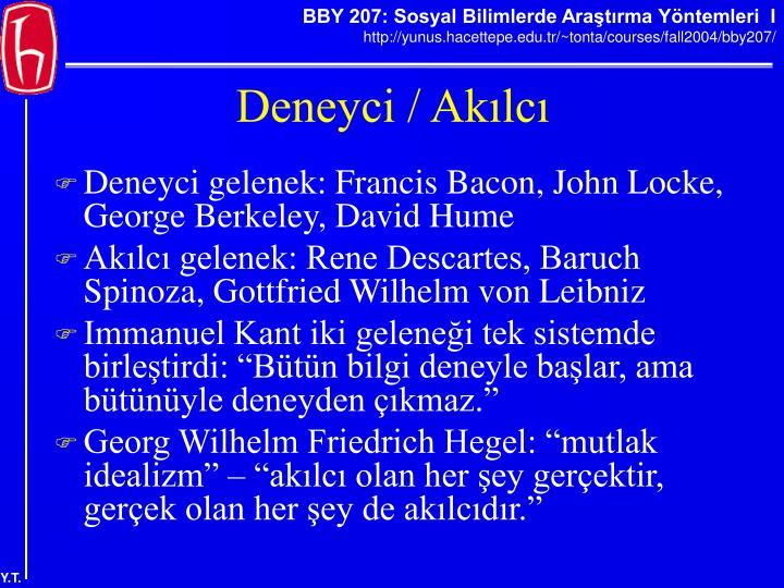 Deneyci gelenek: Francis Bacon, John Locke, George Berkeley, David Hume