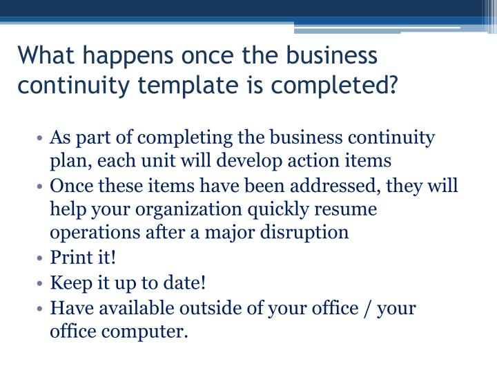 What happens once the business continuity template is completed?