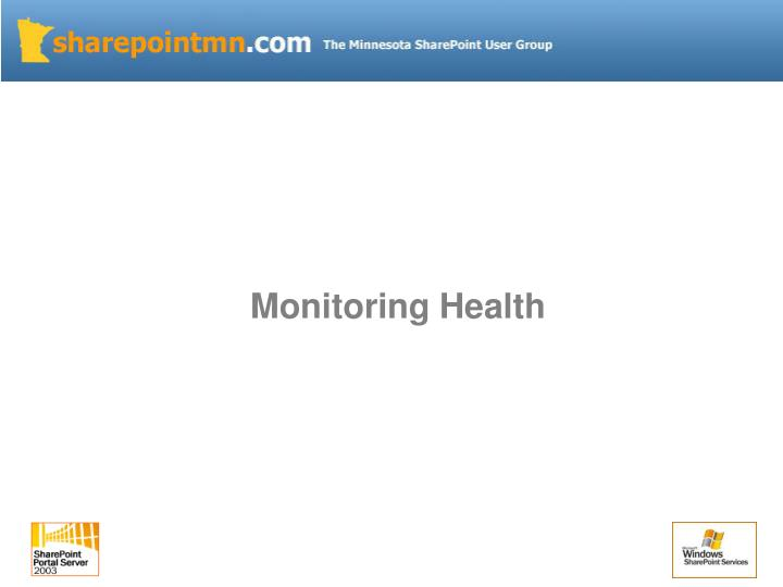 Monitoring Health