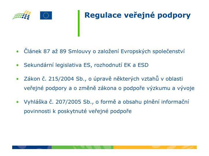 Článek 87 až 89 Smlouvy o založení Evropských společenství