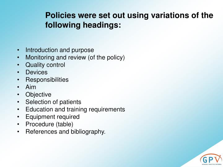 Policies were set out using variations of the following headings: