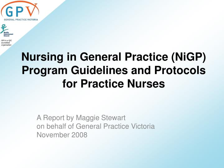 Nursing in General Practice (NiGP) Program Guidelines and Protocols for Practice Nurses
