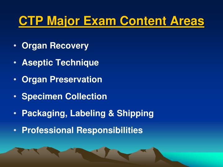 CTP Major Exam Content Areas