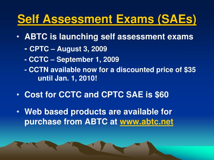 Self Assessment Exams (SAEs)