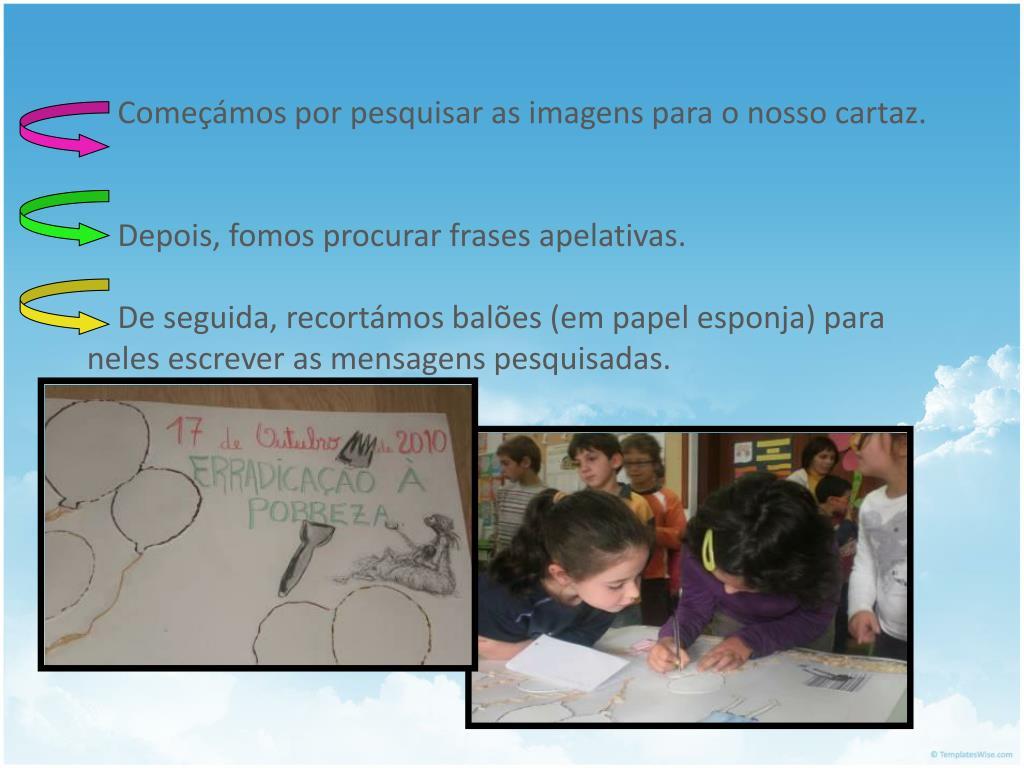 Começámos por pesquisar as imagens para o nosso cartaz.