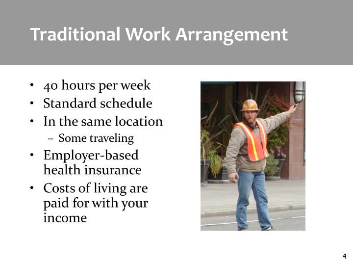 Traditional Work Arrangement