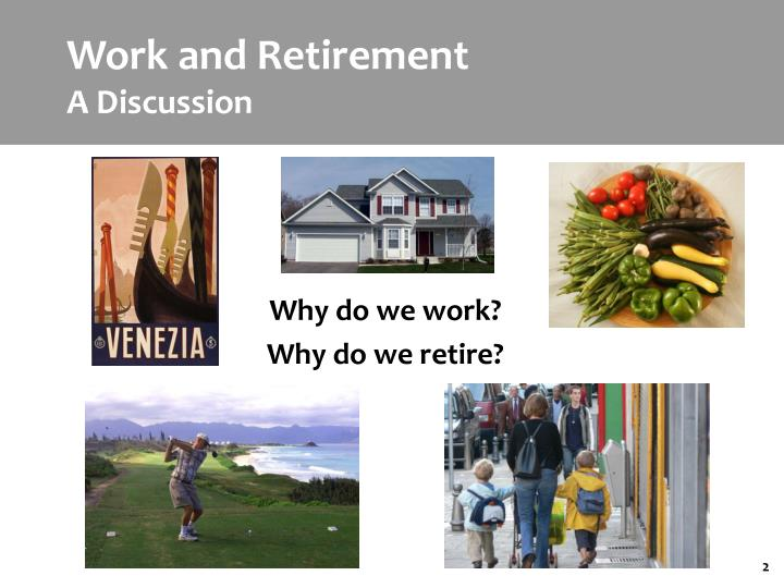 Work and retirement a discussion