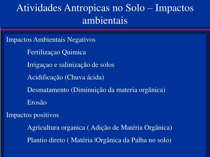 Atividades Antropicas no Solo – Impactos ambientais