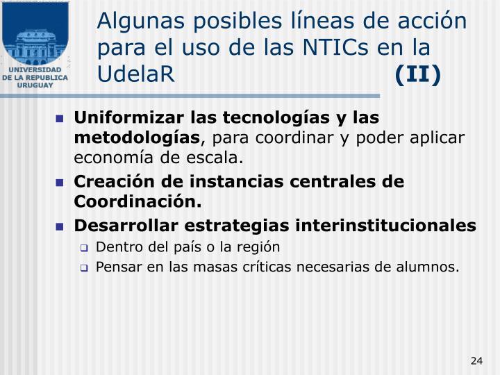 Algunas posibles líneas de acción para el uso de las NTICs en la UdelaR