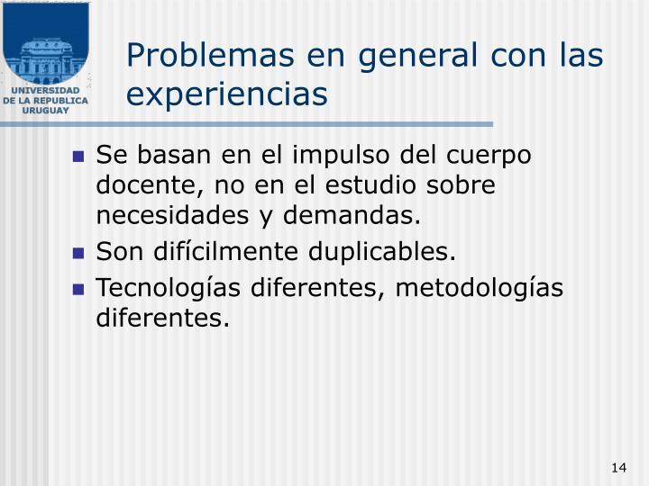 Problemas en general con las experiencias