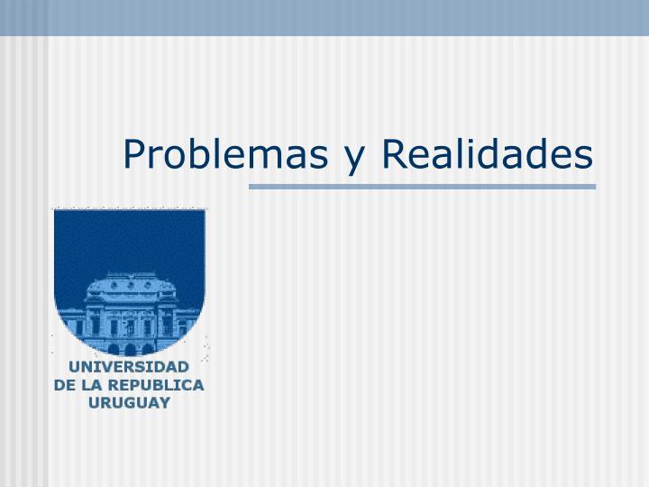Problemas y Realidades