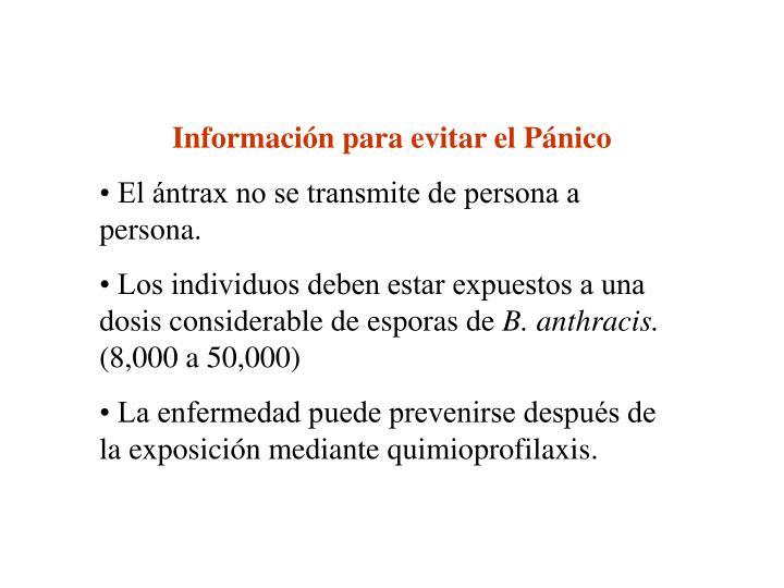 Información para evitar el Pánico