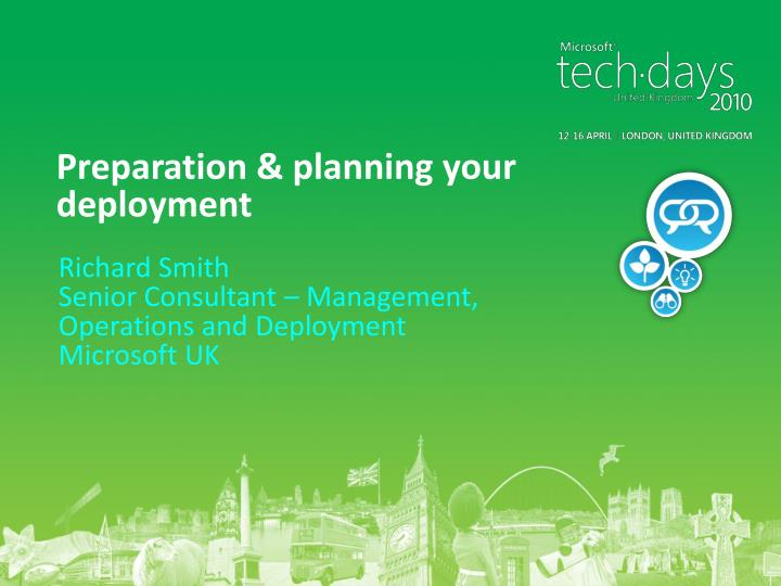 Preparation planning your deployment
