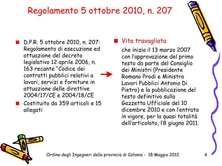 Regolamento 5 ottobre 2010, n. 207