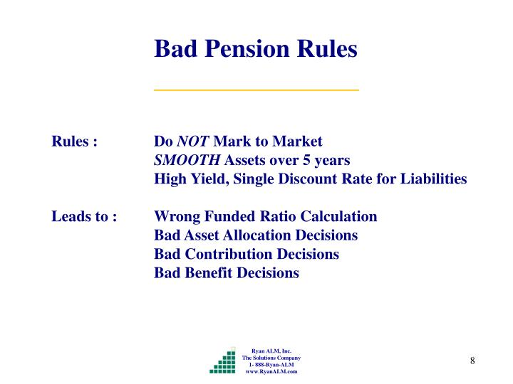 Bad Pension Rules