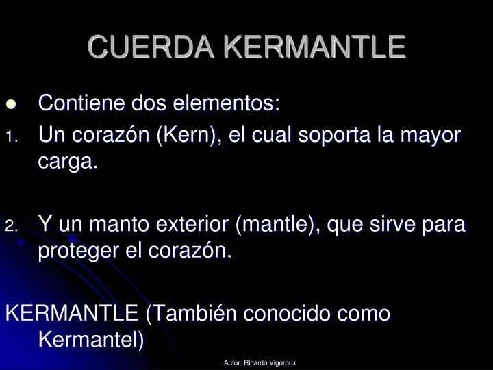 CUERDA KERMANTLE