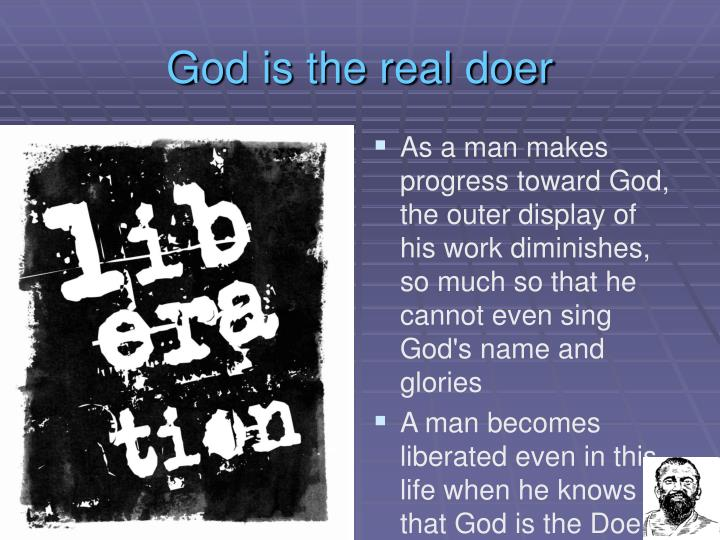 God is the real doer