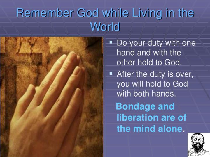 Remember God while Living in the World