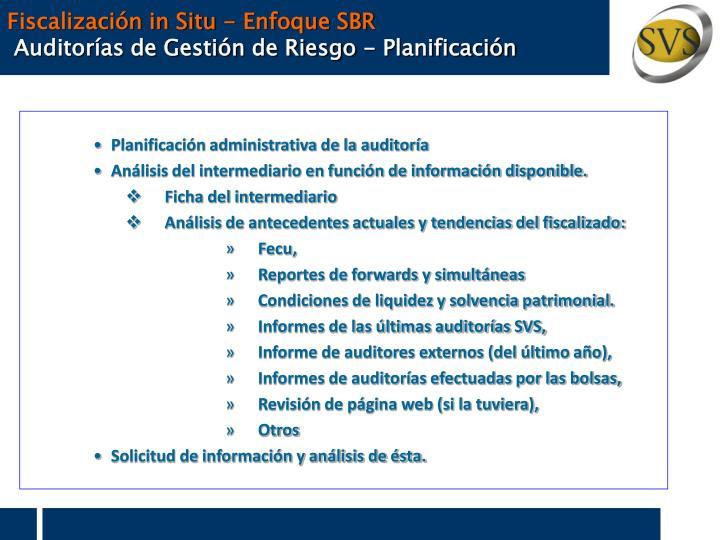 Fiscalización in Situ - Enfoque SBR