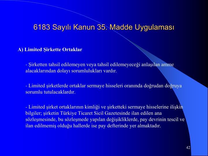 6183 Sayılı Kanun 35. Madde Uygulaması