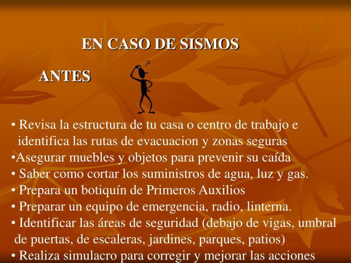 EN CASO DE SISMOS
