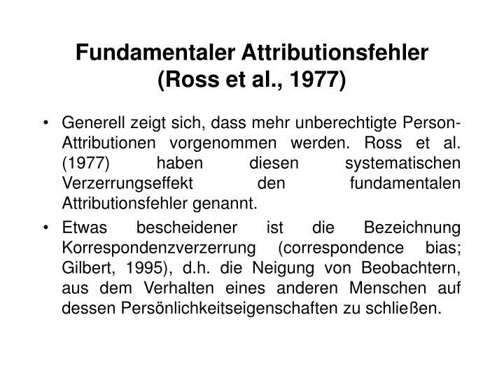 Fundamentaler Attributionsfehler (Ross et al., 1977)