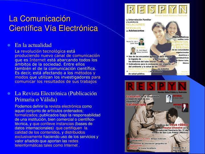 La Comunicación Científica Vía Electrónica