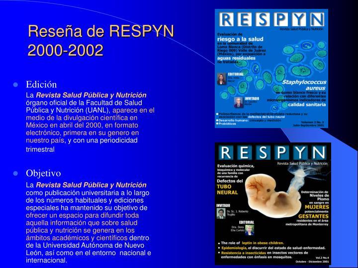 Reseña de RESPYN 2000-2002
