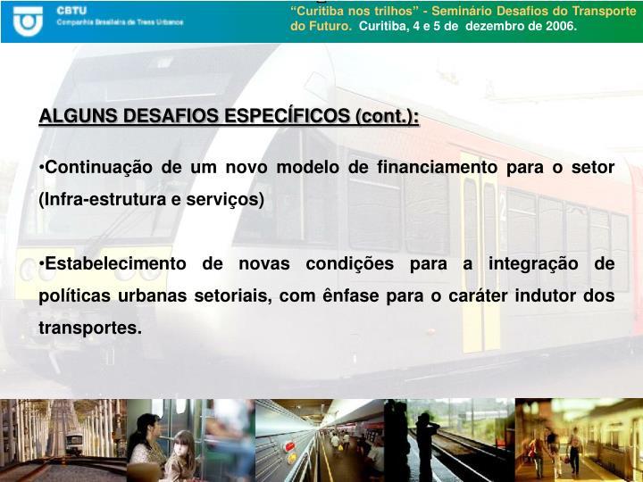 ALGUNS DESAFIOS ESPECÍFICOS (cont.):