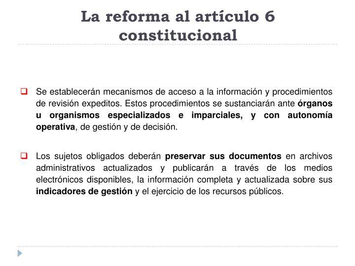 La reforma al artículo 6 constitucional