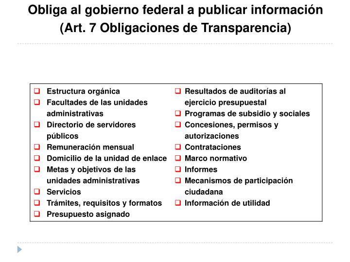 Obliga al gobierno federal a publicar información