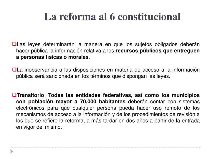 La reforma al 6 constitucional