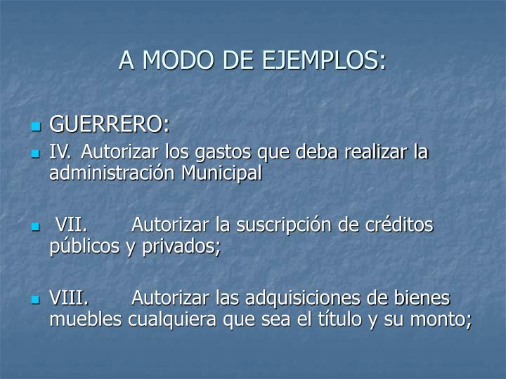 A MODO DE EJEMPLOS: