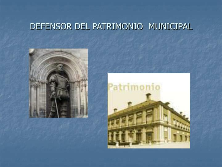 DEFENSOR DEL PATRIMONIO  MUNICIPAL