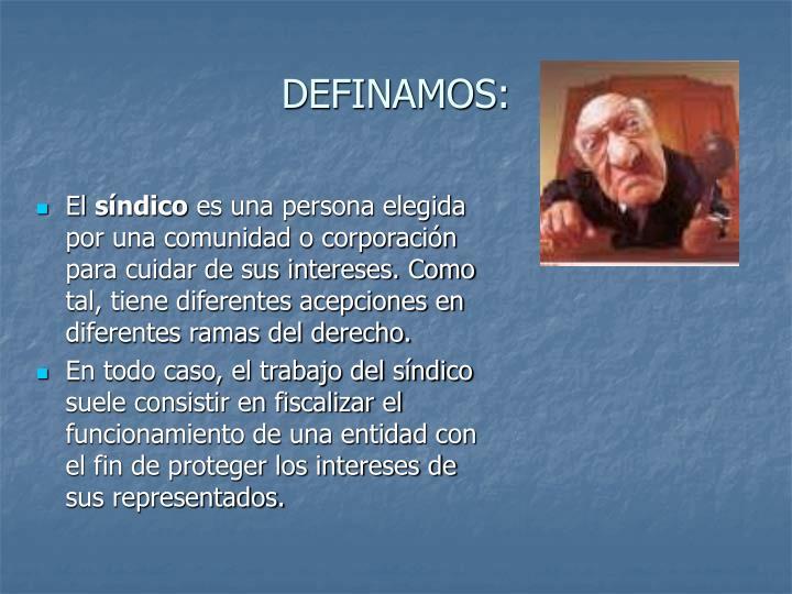DEFINAMOS: