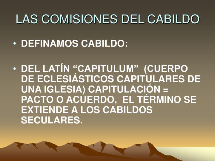 LAS COMISIONES DEL CABILDO