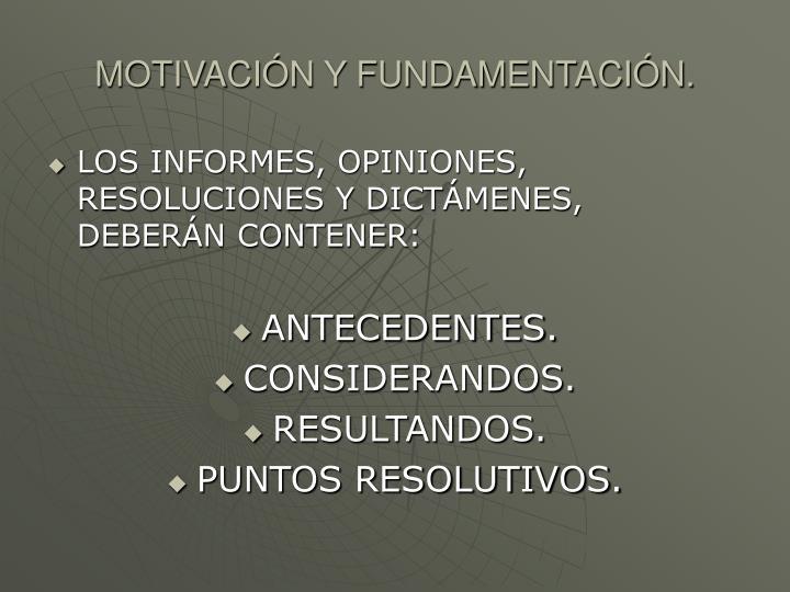 MOTIVACIN Y FUNDAMENTACIN.